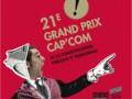 Le 3e Prix Spécial Jeunes a été remis le mardi 1er décembre 2009, à l'occasion du Grand Prix Cap'Com en ouverture du 21e Forum de la communication publique et territoriale, à Saint-Étienne.